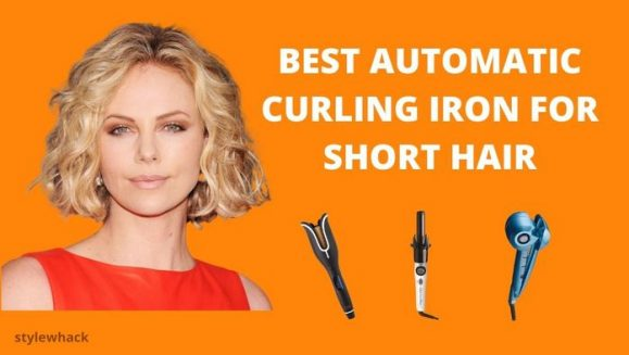 Best Automatic Curling Iron For Short Hair