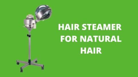 Hair Steamer for Natural Hair